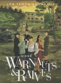 Eric Warnauts et Guy Raives - Les Temps Nouveaux Tome 2 : Entre chien et loup - Coffret limité avec un ex-libris inédit et cale pour intégrer le tome 1.