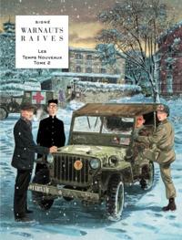 Eric Warnauts et Guy Raives - Les Temps Nouveaux Tome 2 : Entre chien et loup.