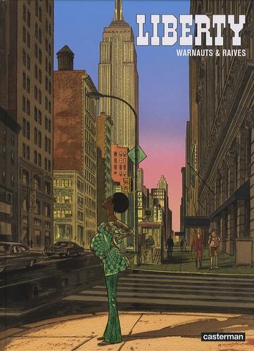 Eric Warnauts et  Raives - Liberty.