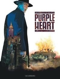 Eric Warnauts et  Raives - Purple Heart Tome 1 : Le sauveur.