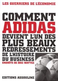 Goodtastepolice.fr Comment Adidas devient l'un des plus beaux redressements de l'histoire du business Image