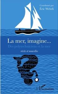 Histoiresdenlire.be La mer, imagine... - Des polytechniciens et la mer Image