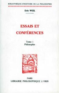 Eric Weil - ESSAIS ET CONFERENCES. - Tome 1, Philosophie.
