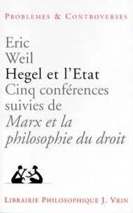 Eric Weil - Hegel et l'état - Cinq conférences.