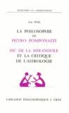Eric Weil - La philosophie de Pietro Pomponazzi ; Pic de la Mirandole et la critique de l'astrologie.
