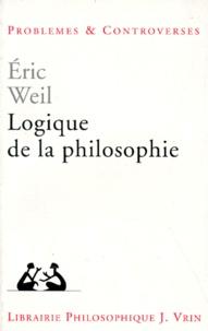 Eric Weil - Logique de la philosophie.