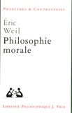 Eric Weil - Philosophie morale.