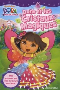 Dora et les cristaux magiques - Eric Weiner |