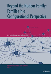 Eric Widmer et Riitta Jallinoja - Beyond the Nuclear Family: Families in a Configurational Perspective.