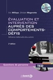 Eric Willaye et Ghislain Magerotte - Evaluation et intervention auprès des comportements-défis - Déficience intellectuelle et/ou autisme. 1 Cédérom
