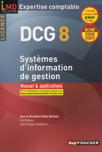 Alain Burlaud et Eric Willems - Systèmes d'information de gestion Licence DCG8 - Manuel et applications.
