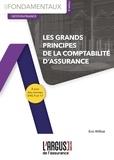 Eric Williot - Les grands principes de la comptabilité d'assurance.
