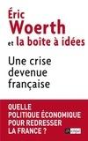 Eric Woerth - Une crise devenue française.