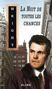 Eric Wright - La Nuit de toutes les chances.