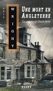 Eric Wright - Une mort en Angleterre.