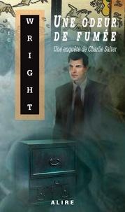 Eric Wright - Une odeur de fumée.
