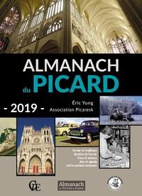Eric Yung et  Association Picaresk - Almanach du Picard.
