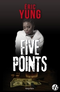 Eric Yung - Five Points.