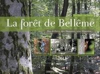 Eric Yvard - La forêt de Bellême - Des arbres, des hommes, une histoire....