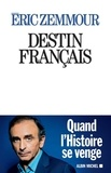 Eric Zemmour - Destin français.