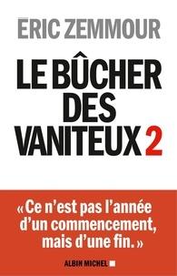 Eric Zemmour - Le bûcher des vaniteux 2.