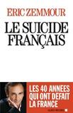 Eric Zemmour - Le suicide français.