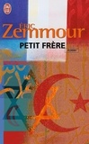 Eric Zemmour - Petit frère.