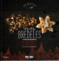 Eric Zipper - Bredeles d'Alsace et autres petits gâteaux.