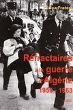 Erica Fraters - Réfractaires à la guerre d'Algérie avec l'Action civique non violente 1959-1963.