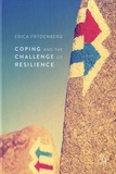 Erica Frydenberg - Coping and the Challenge of Resilience.