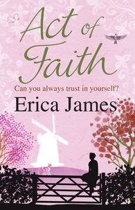 Erica James - Act of Faith.