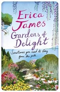 Erica James - Gardens Of Delight.