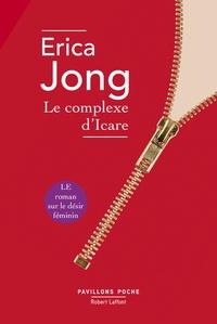 Erica Jong - Le complexe d'Icare.