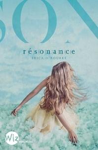 Erica O'Rourke - Résonance - tome 2.