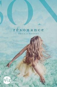 Erica O'Rourke - Résonance.
