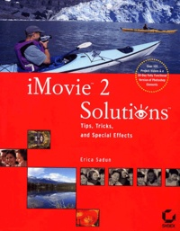 IMovie 2 Solutions. Tips, Tricks, and Special Effects, CD-ROM Included.pdf
