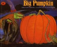 Erica Silverman et S. D. Schindler - Big Pumpkin.