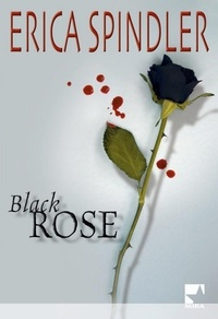 Erica Spindler - Black Rose.