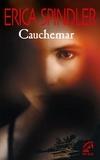Erica Spindler - Cauchemar.