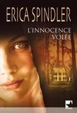 Erica Spindler - L'innocence volée.