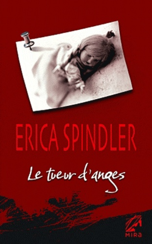 Erica Spindler - Le tueur d'anges.
