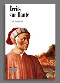 Erich Auerbach - Ecrits sur Dante.
