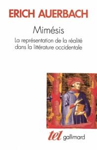 Livres google télécharger pdf MIMESIS. La représentation de la réalité dans la littérature occidentale DJVU par Erich Auerbach