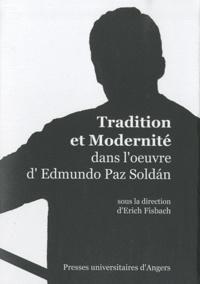 Erich Fisbach - Tradition et modernité dans l'oeuvre d'Edmundo Paz Soldan.