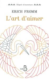 Erich Fromm - L'art d'aimer.