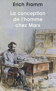 Erich Fromm - La conception de l'homme chez Marx.