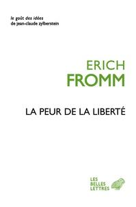 Erich Fromm - La peur de la liberté.