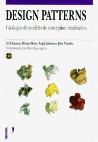 DESIGN PATTERNS. Catalogue de modèles de conception réutilisables - Erich Gamma | Showmesound.org