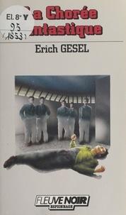 Erich Gesel - La Chorée fantastique.