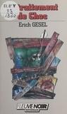 Erich Gesel - Retraitement de choc.